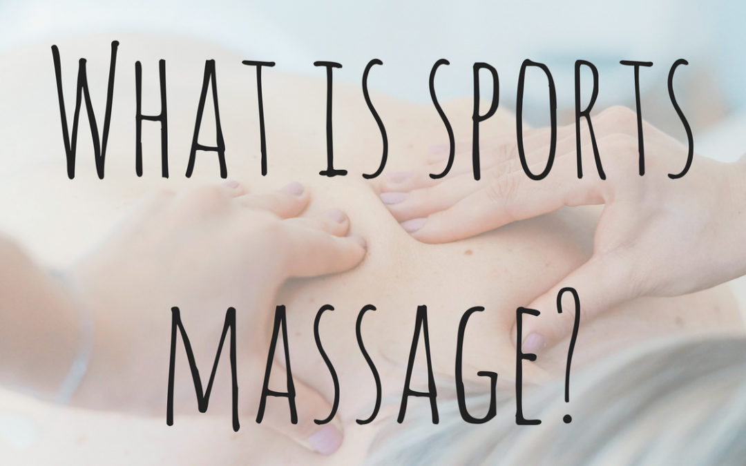 What is Sports Massage – And Who's it for?